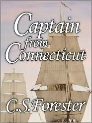 C. S. Forester - Captain from Connecticut