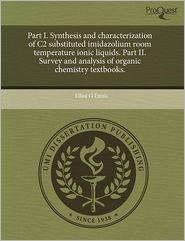 Part I. Synthesis And Characterization ...