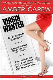 Opal Carew Amber Carew - Virgin Wanted (Sexy Humorous Contemporary Romance)