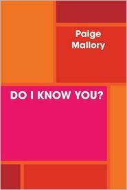 Paige Mallory - Do I Know You