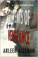Currents of Vengeance by Arleen Alleman: Book Cover