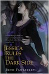 Book Cover Image. Title: Jessica Rules the Dark Side, Author: by Beth Fantaskey