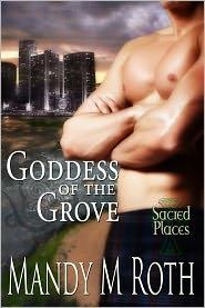Mandy M. Roth - Goddess of the Grove
