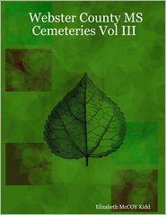 Elizabeth McCoy Kidd - Webster County MS Cemeteries : Vol. III