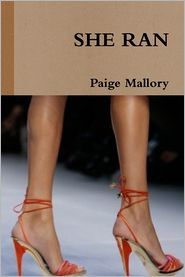 Paige Mallory - She Ran