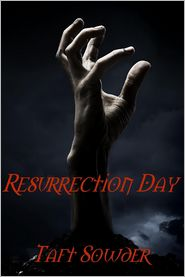 Taft Sowder - Resurrection Day