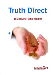 Rick Creighton Paul Adams - Truth Direct: 16 Essential Bible Studies (Edition 3)