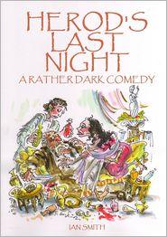 Ian Smith - Herod's Last Night
