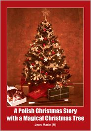 Jean Marie (R) - A Polish Christmas Story with a Magical Christmas Tree