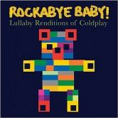 CD Cover Image. Title: Rockabye Baby! Lullaby Renditions of Coldplay, Artist: Rockabye Baby!