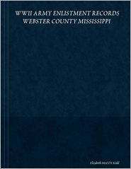 Elizabeth McCoy Kidd - WWII Army Enlistment Records Webster County Mississippi