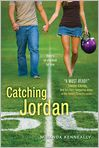 Book Cover Image. Title: Catching Jordan, Author: by Miranda Kenneally