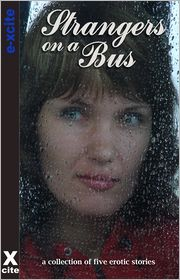 Cathryn Cooper, Jade Taylor, Sally Quilford, Landon Dixon Nicky B - Strangers on a Bus: A collection of five erotic stories