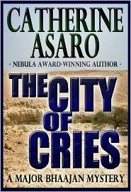 Catherine Asaro - The City of Cries