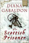 Book Cover Image. Title: The Scottish Prisoner: A Lord John Novel, Author: by Diana  Gabaldon