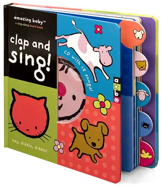Baby You Re Amazing: Young Readers: Amazing Baby Clap And Sing