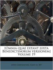 [Omnia quae extant juxta Benedictinorum versionem] Volume 19