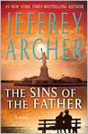 Book Cover Image. Title: The Sins of the Father (Clifton Chronicles Series #2), Author: by Jeffrey Archer
