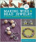 Book Cover Image. Title: Making Wire & Bead Jewelry:  Artful Wirework Techniques, Author: by Janice Berkebile