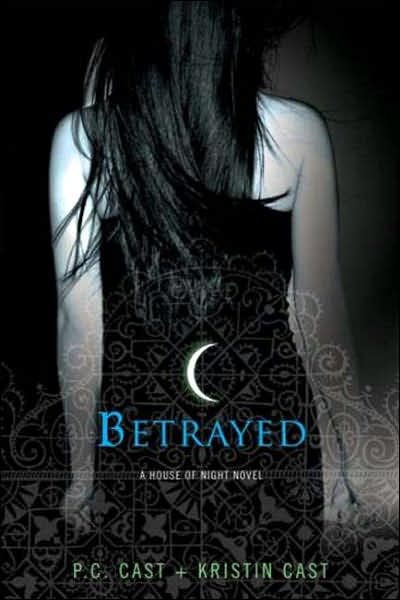 Betrayed by P. C. Cast