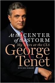 At the Center of the Storm by George Tenet: Book Cover