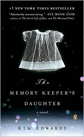 The Memory Keeper's Daughter by Kim Edwards: Book Cover