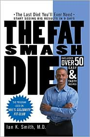 The Fat Smash Diet by Ian K. Smith: Book Cover