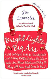 Jen Lancaster Bright Lights Big Ass
