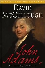 The Pulitzer Prize winning John Adams by David McCullough.