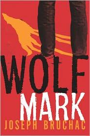 Joseph Bruchac - Wolf Mark