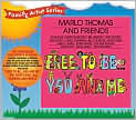 CD Cover Image. Title: Free to Be You and Me, Artist: Marlo Thomas