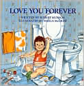 Book Cover Image. Title: Love You Forever, Author: by Robert N. Munsch