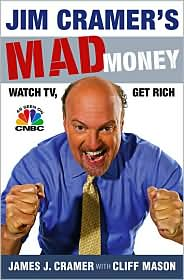 Jim Cramer's Mad Money by James J. Cramer: Book Cover