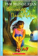 Becoming Naomi Leon by Pam Munoz ...