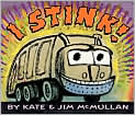 Book Cover Image. Title: I Stink!, Author: by Kate McMullan