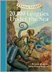 Book Cover Image. Title: 20,000 Leagues Under the Sea (Classic Starts Series), Author: by Jules Verne