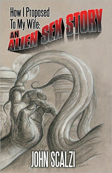 "... and ""How I Proposed to My Wife: An Alien Sex Story,"" which features the ..."
