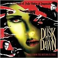 From Dusk Till Dawn <b>Original Soundtrack</b>