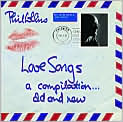 CD Cover Image. Title: Love Songs: A Compilation... Old and New, Artist: Phil Collins
