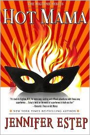Jennifer Estep - Hot Mama (Bigtme superhero series #2)