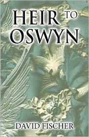David Fischer - Heir to Oswyn