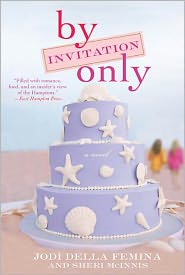 Sheri McInnis  Jodi Della Femina - By Invitation Only
