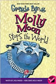 Molly Moon Stops the World read more