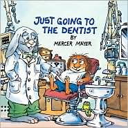 Just Going to the Dentist by Mercer Mayer: Book Cover
