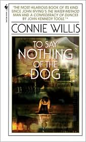 Book: To Say Nothing of the Dog by Connie Willis. Book jacket cover displayed through an affiliate contract with Barnes & Noble.com.