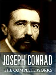 Joseph Conrad - The Joseph Conrad Complete Book Collection (Including Almayers Folly, Gaspar Ruiz, Heart of Darkness, Lord Jim, Nostromo, The Se