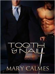 Mary Calmes - Tooth & Nail