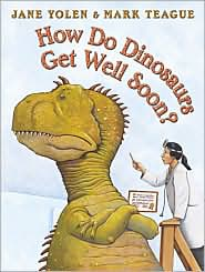 How Do Dinosaurs Get Well Soon? by Jane <span class=