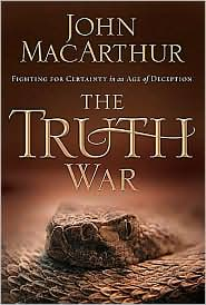 The Truth War by John  MacArthur: Book Cover