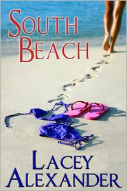 Lacey Alexander - South Beach (Hot in the City Series #3)